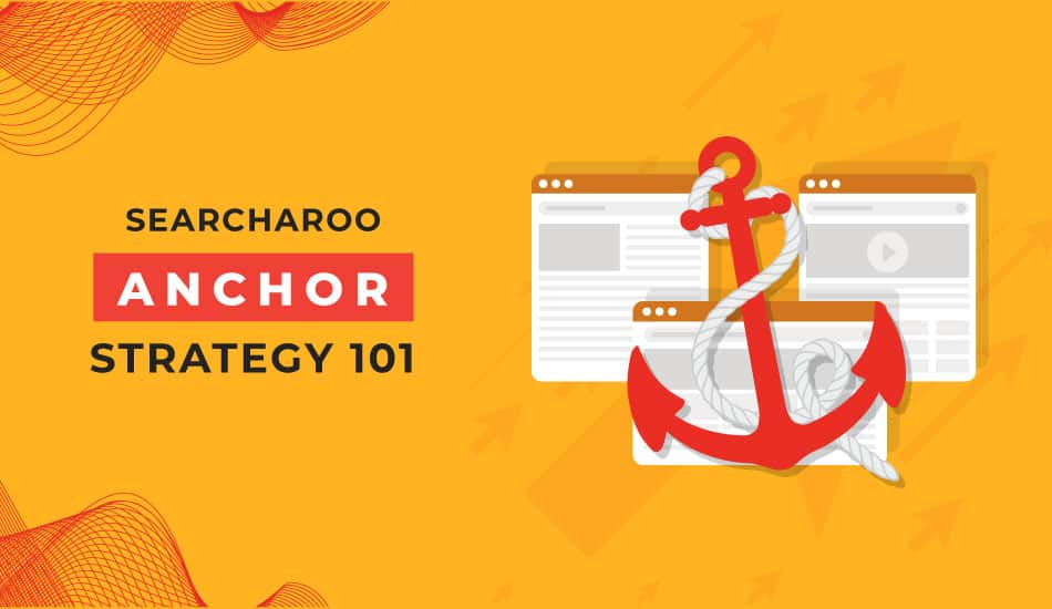 101 Anchor Text Strategy