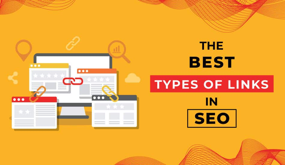 The Best Types of Links in SEO